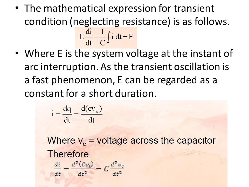 The mathematical expression for transient condition (neglecting resistance) is as follows.