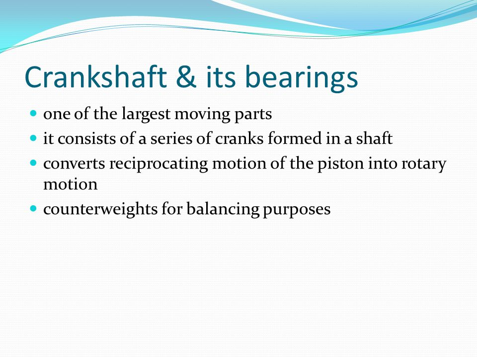 Crankshaft & its bearings