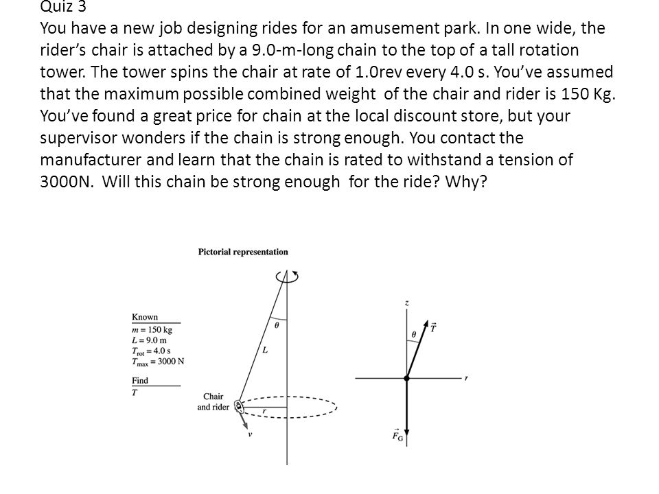 Quiz 3 You have a new job designing rides for an amusement park