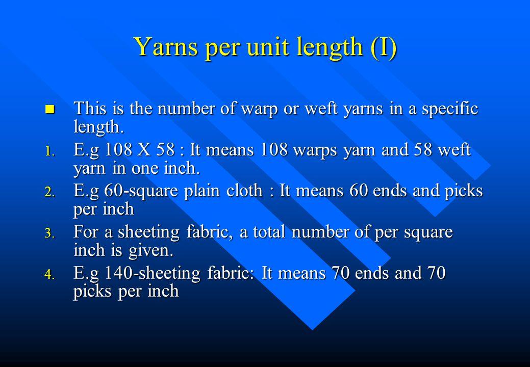Yarns per unit length (I)