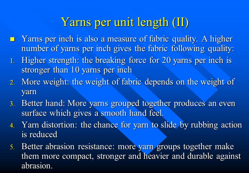 Yarns per unit length (II)
