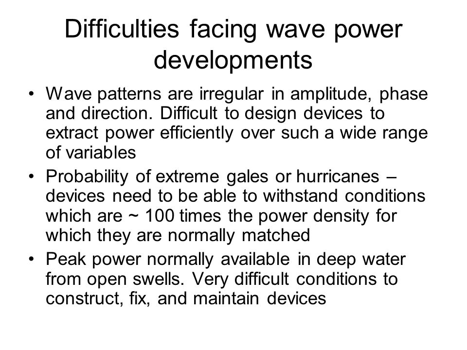 Difficulties facing wave power developments
