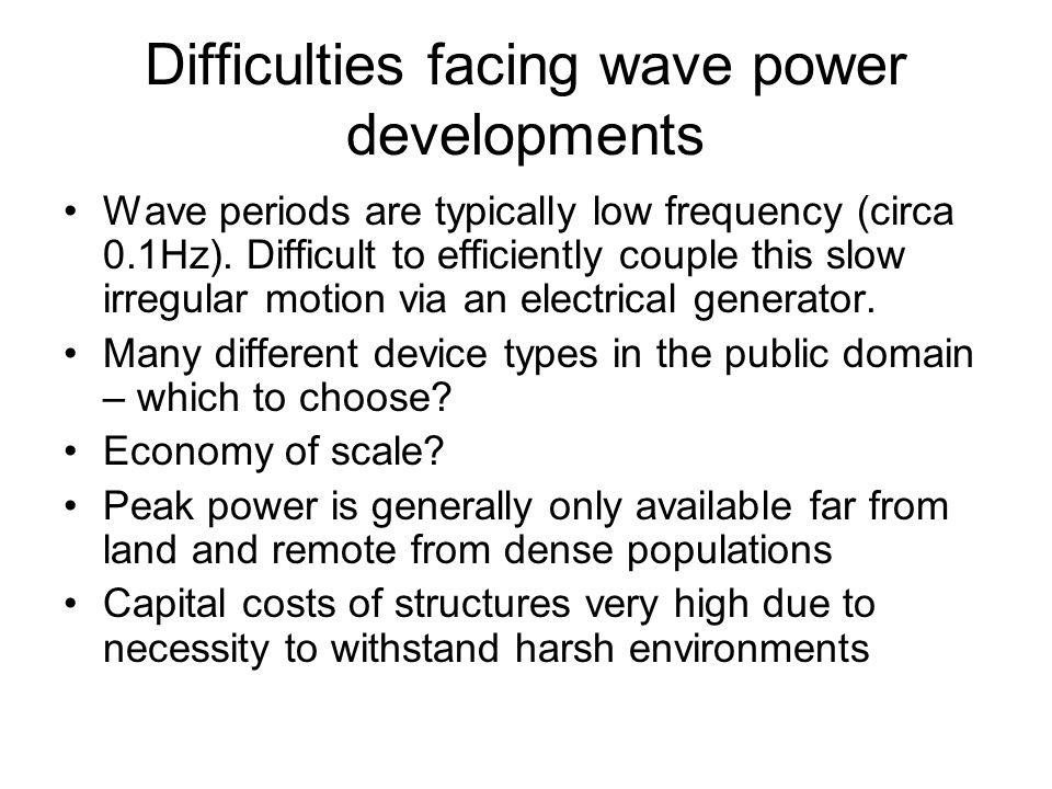 Difficulties facing wave power developments