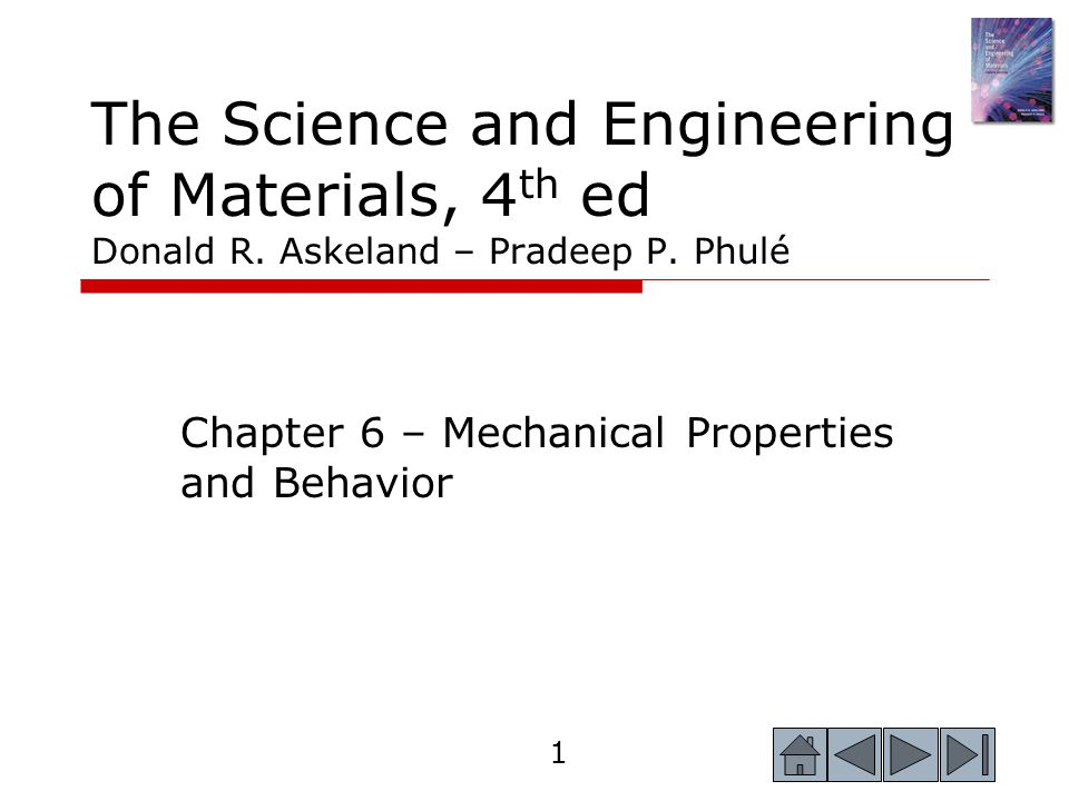 Chapter 6 – Mechanical Properties and Behavior