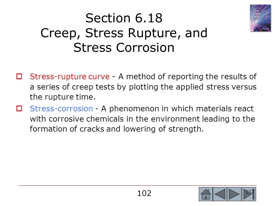 Section 6.18 Creep, Stress Rupture, and Stress Corrosion