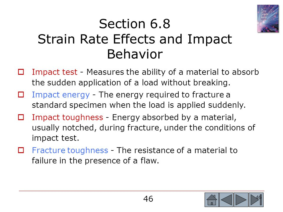 Section 6.8 Strain Rate Effects and Impact Behavior