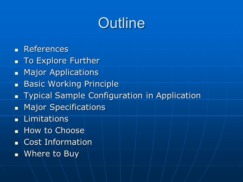 Outline References To Explore Further Major Applications