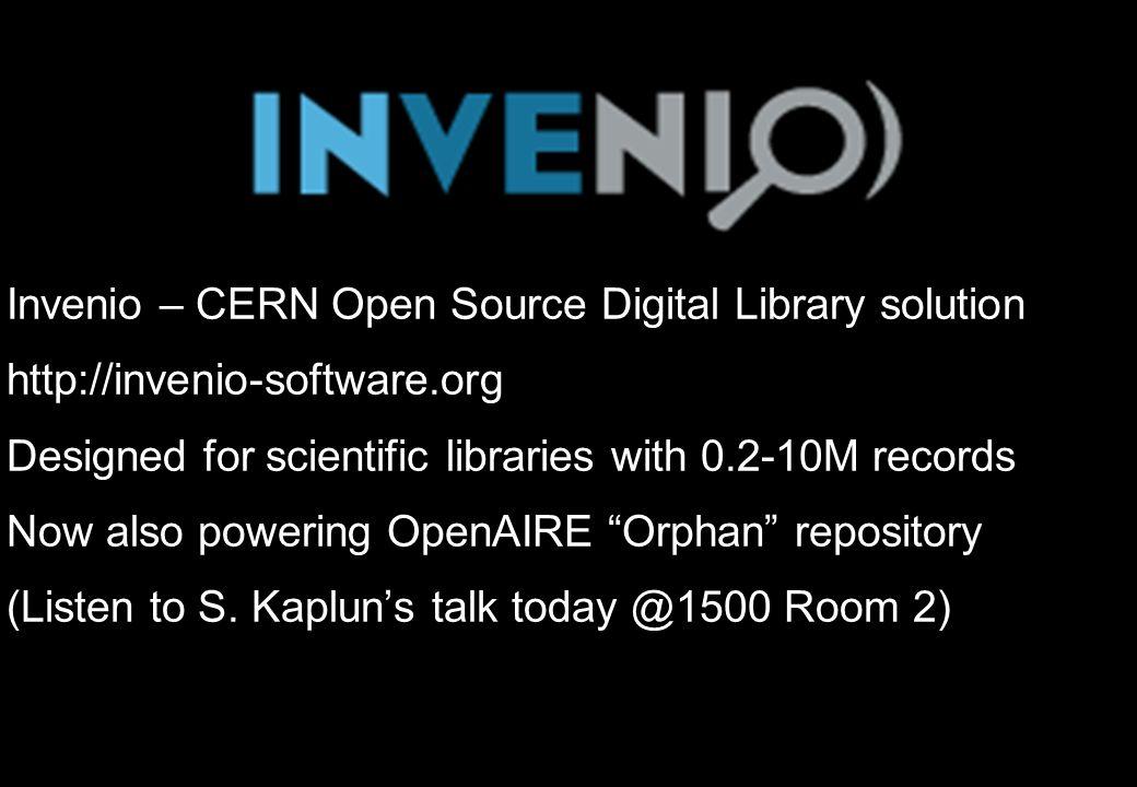 Invenio – CERN Open Source Digital Library solution