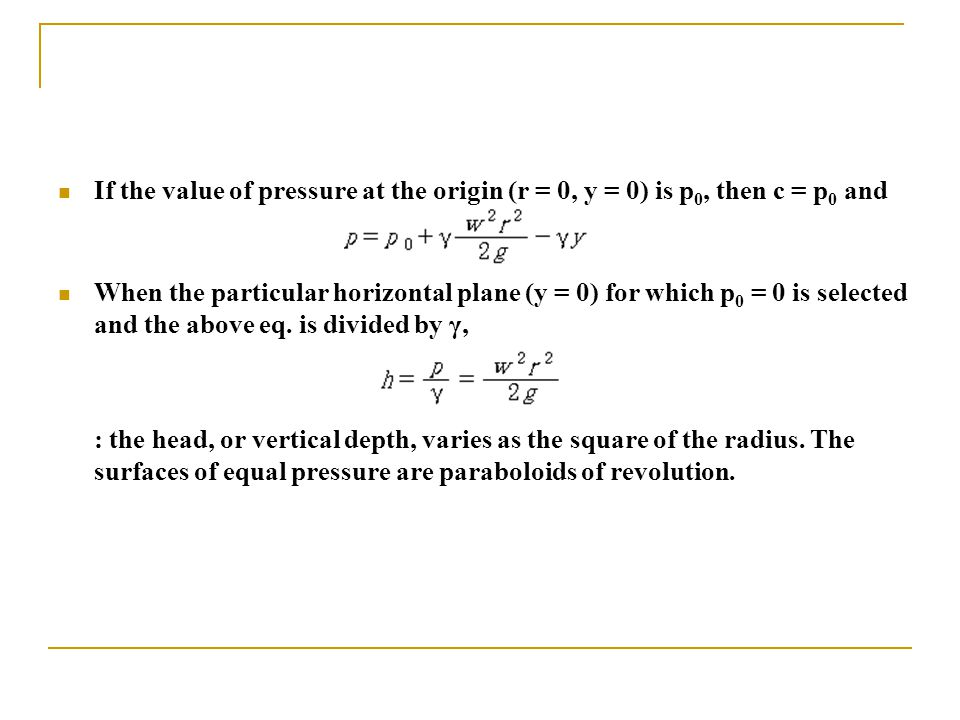 If the value of pressure at the origin (r = 0, y = 0) is p0, then c = p0 and