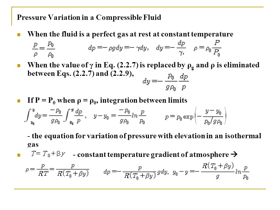 Pressure Variation in a Compressible Fluid