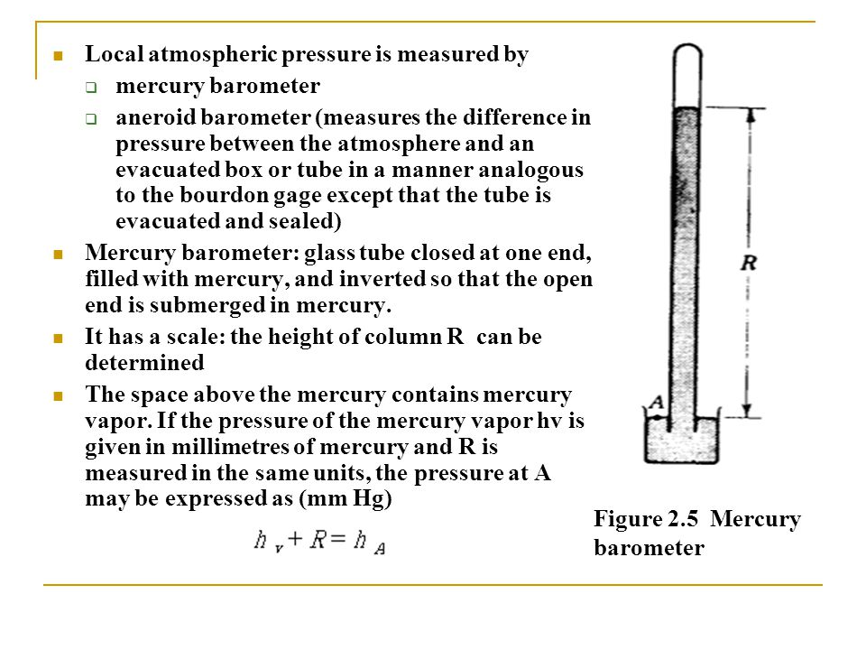 Local atmospheric pressure is measured by
