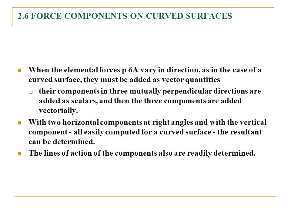 2.6 FORCE COMPONENTS ON CURVED SURFACES
