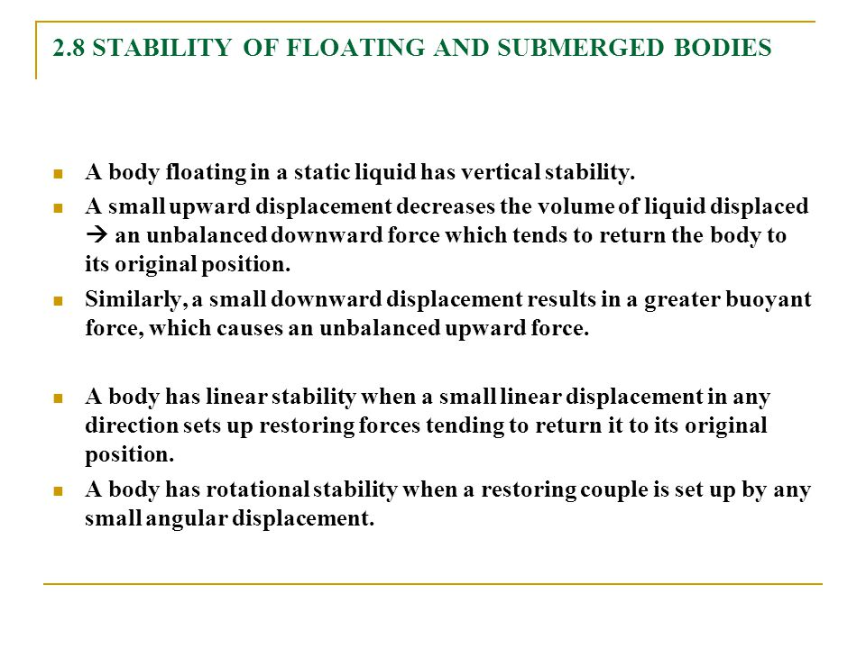 2.8 STABILITY OF FLOATING AND SUBMERGED BODIES