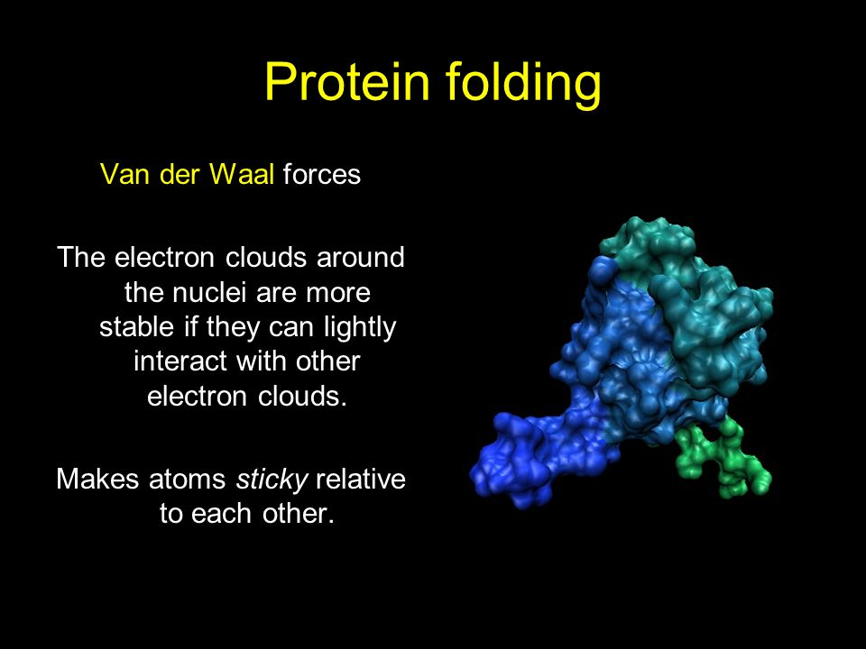 Makes atoms sticky relative to each other.