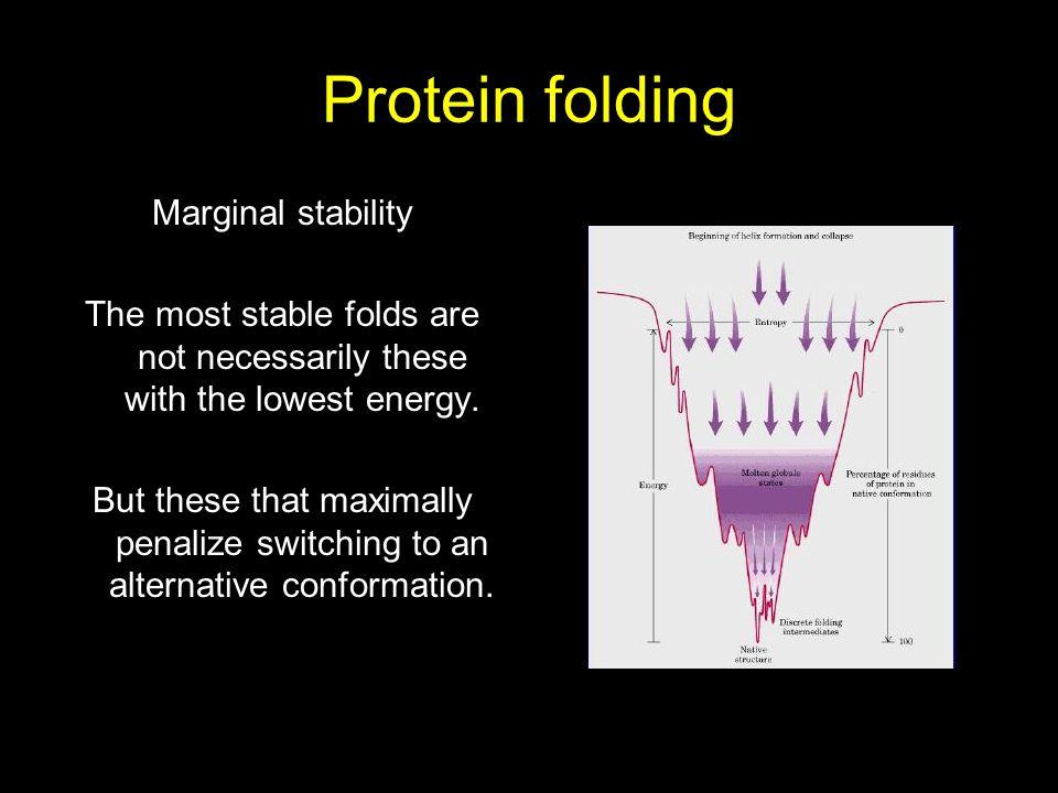 Protein folding Marginal stability