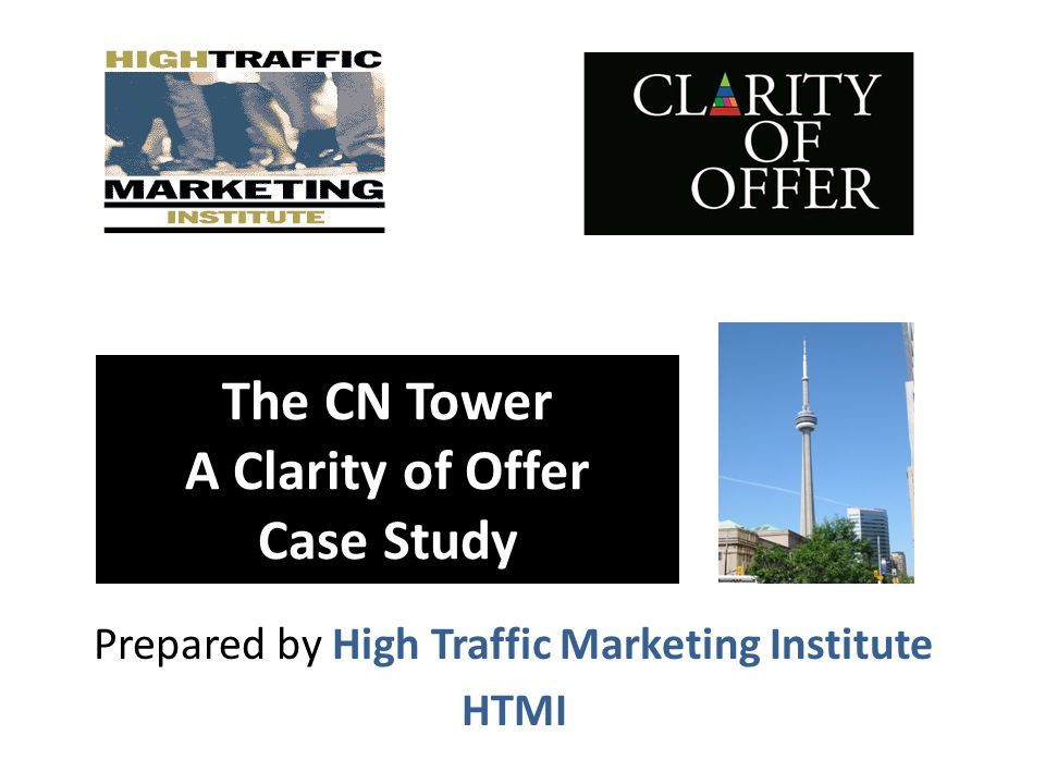 The CN Tower A Clarity of Offer Case Study