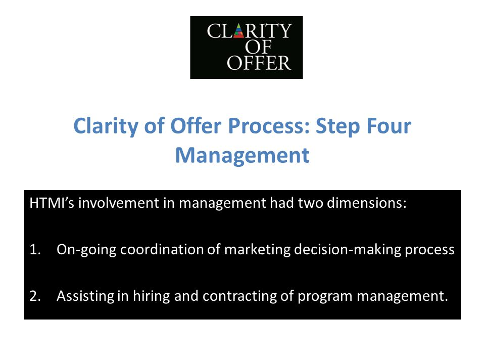 Clarity of Offer Process: Step Four Management
