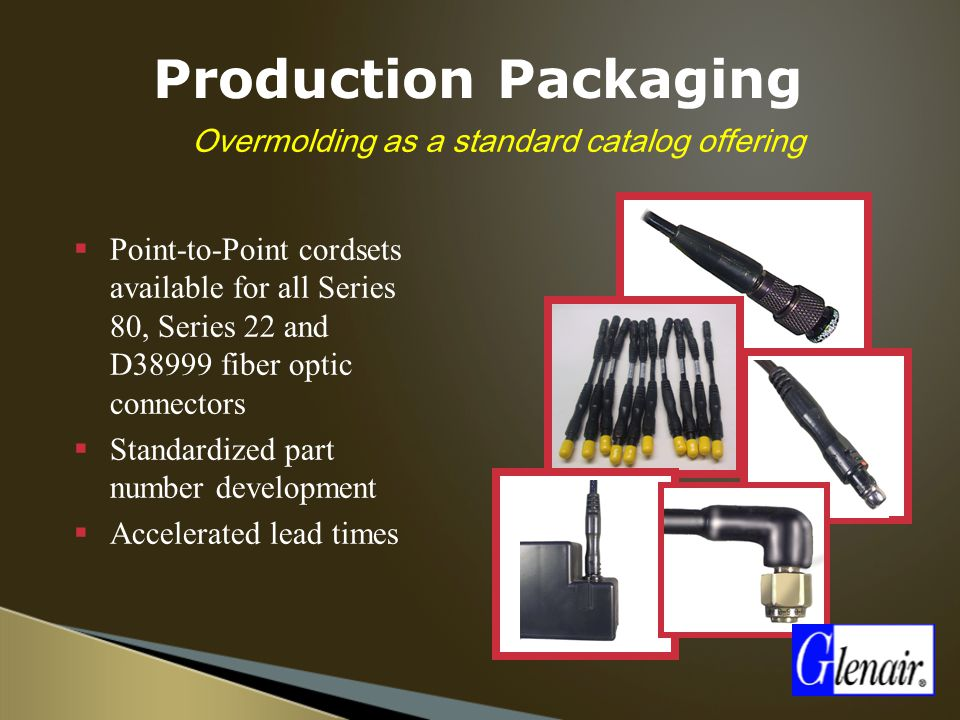 Overmolding as a standard catalog offering