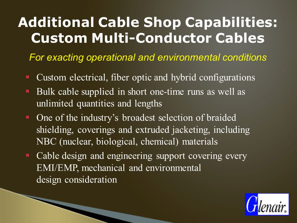 Additional Cable Shop Capabilities: Custom Multi-Conductor Cables