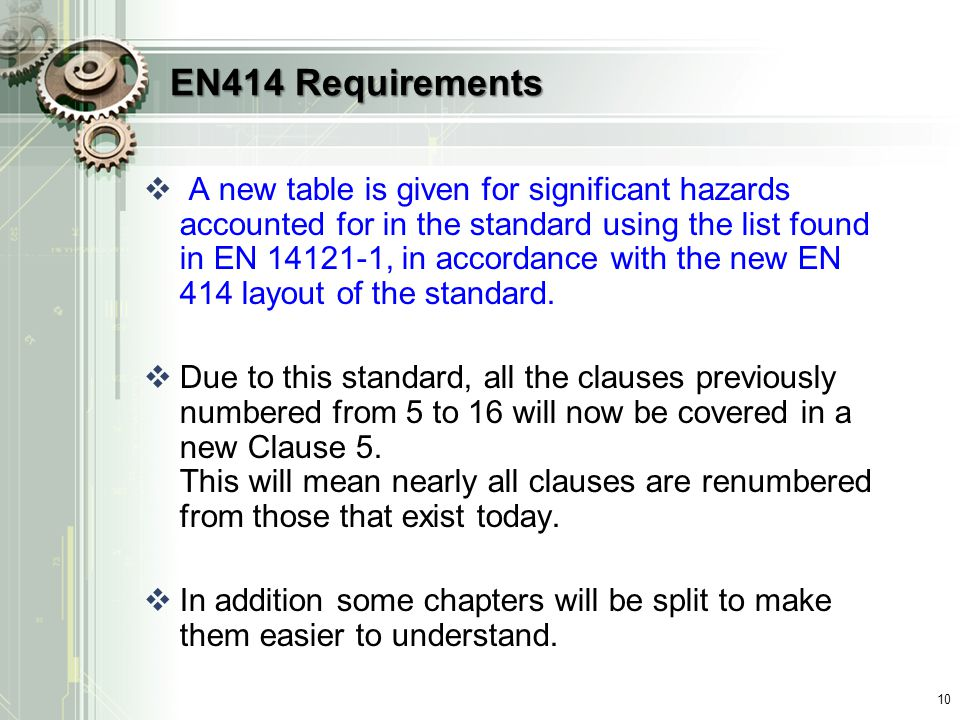 EN414 Requirements