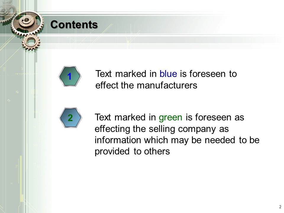 Contents Text marked in blue is foreseen to effect the manufacturers 1