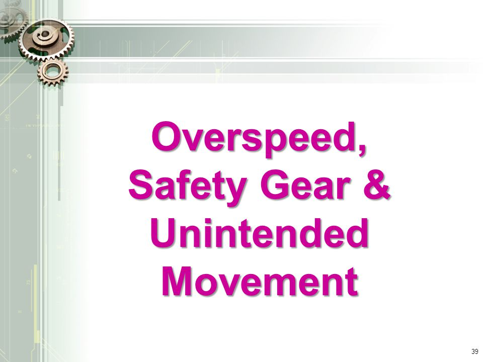Safety Gear & Unintended Movement
