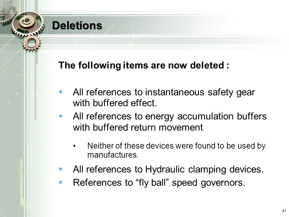 Deletions The following items are now deleted :