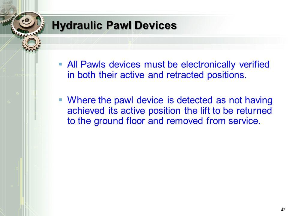 Hydraulic Pawl Devices