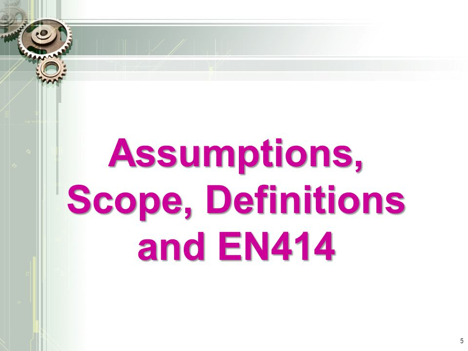 Scope, Definitions and EN414