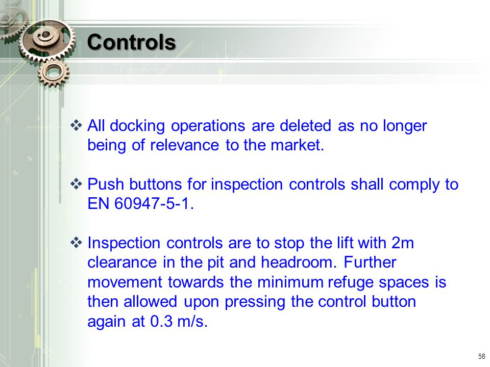 Controls All docking operations are deleted as no longer being of relevance to the market.
