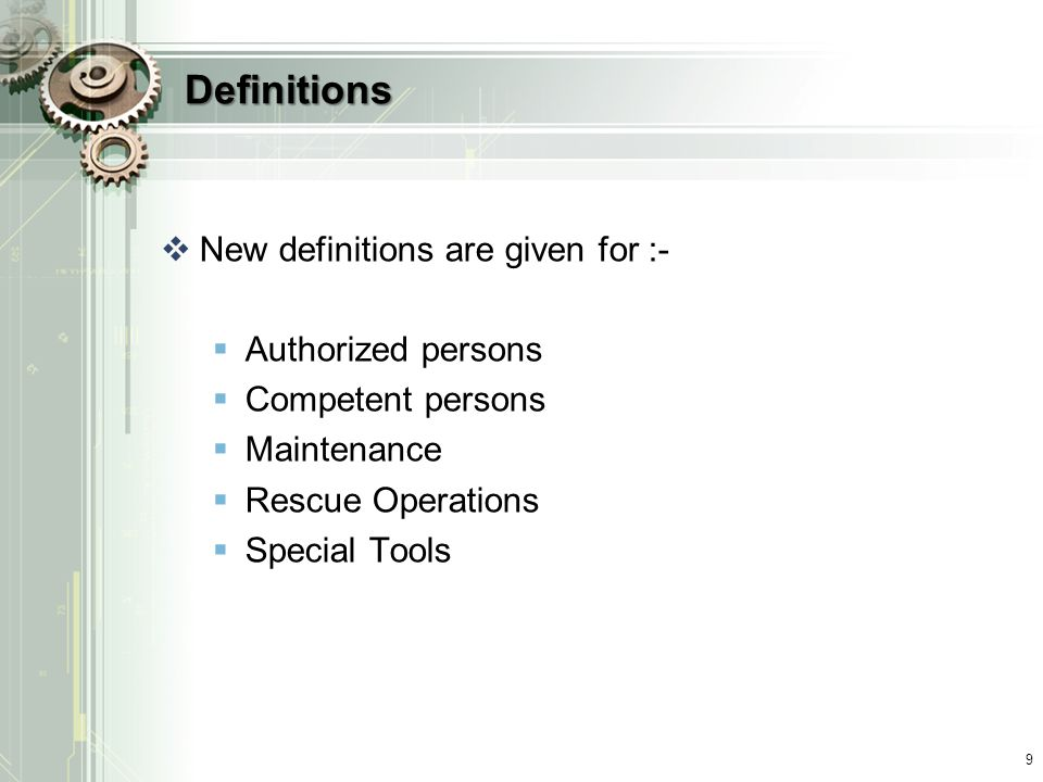 Definitions New definitions are given for :- Authorized persons