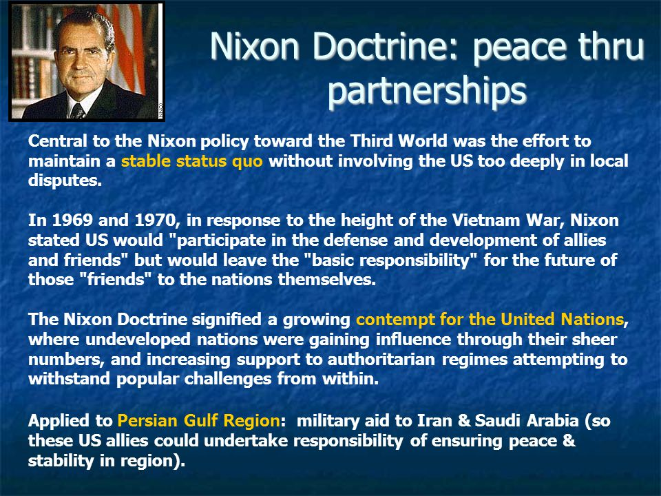 Nixon Doctrine: peace thru partnerships