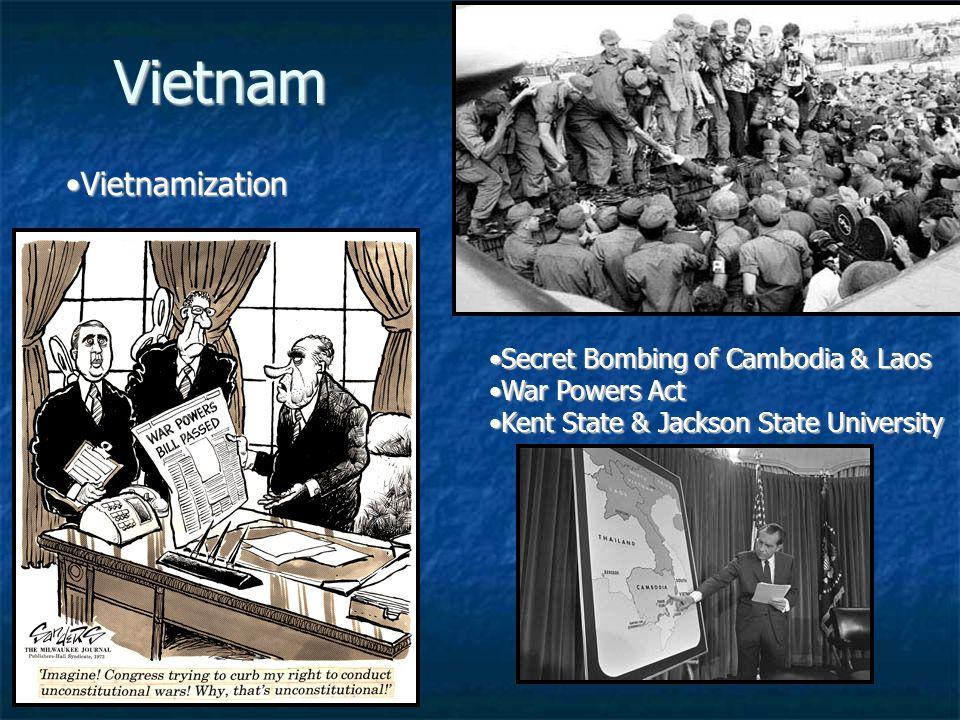Vietnam Vietnamization Secret Bombing of Cambodia & Laos