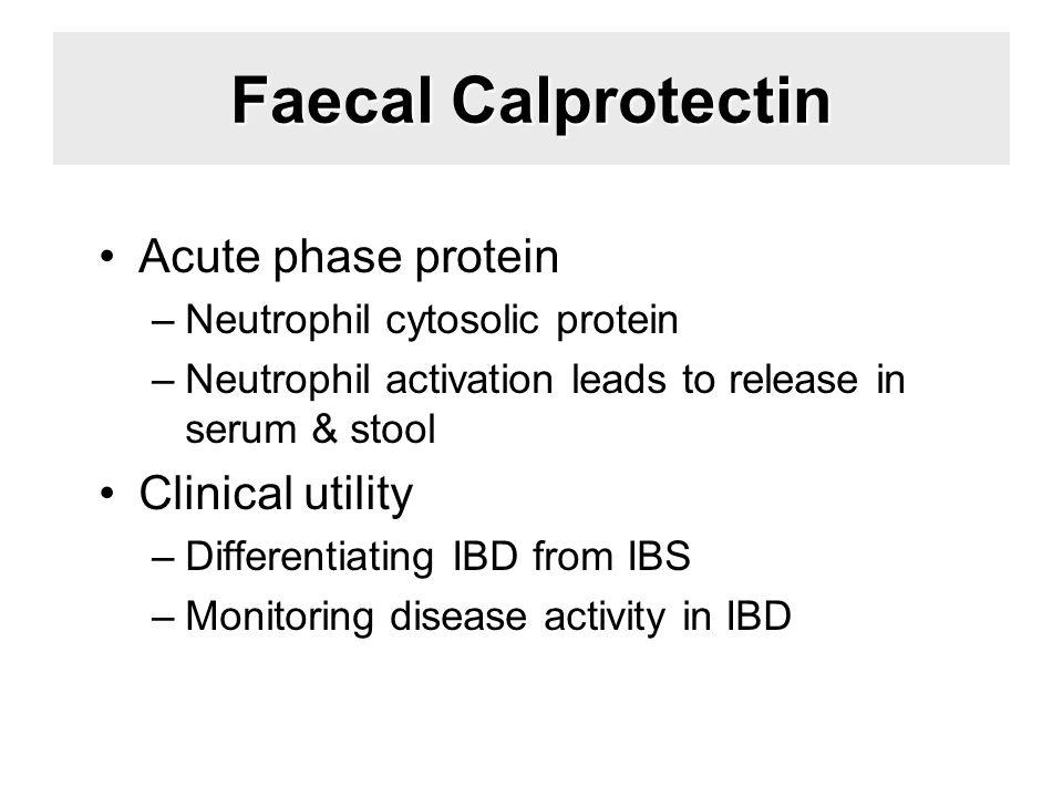 Faecal Calprotectin Acute phase protein Clinical utility