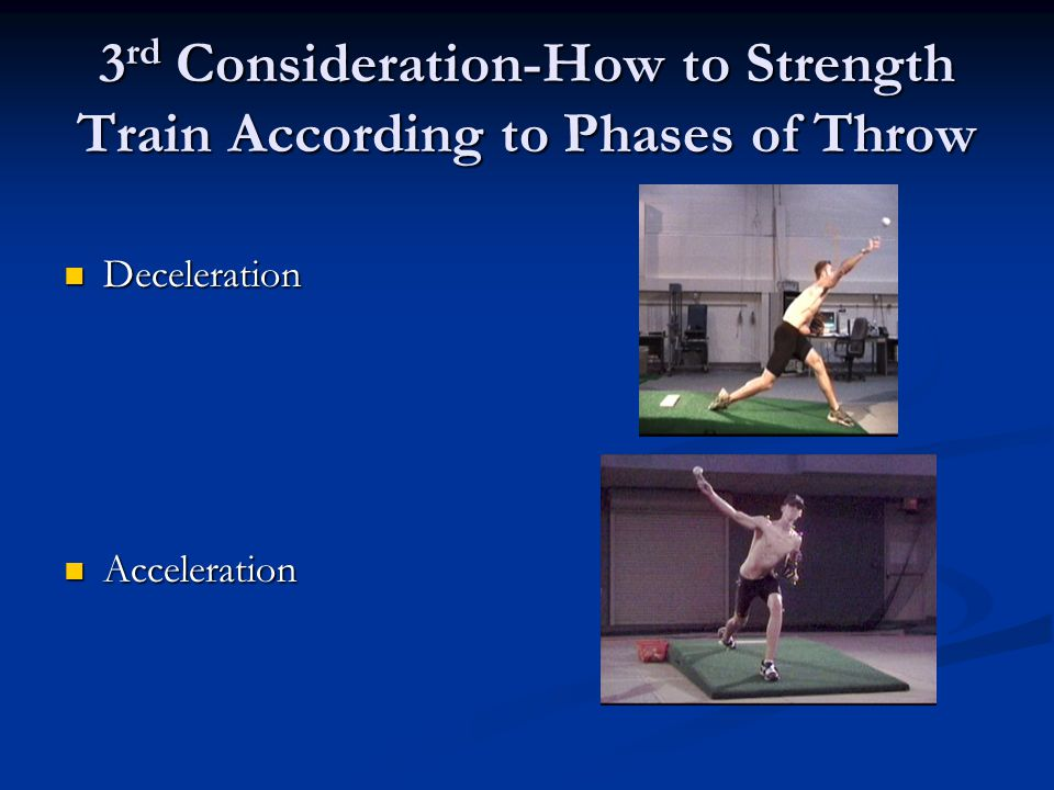 3rd Consideration-How to Strength Train According to Phases of Throw
