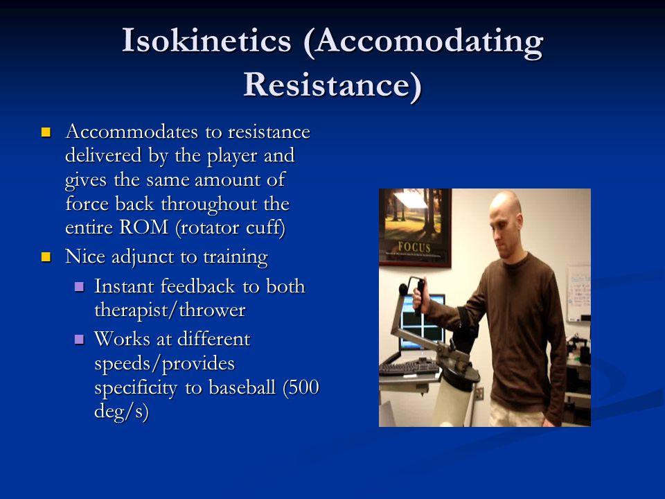 Isokinetics (Accomodating Resistance)