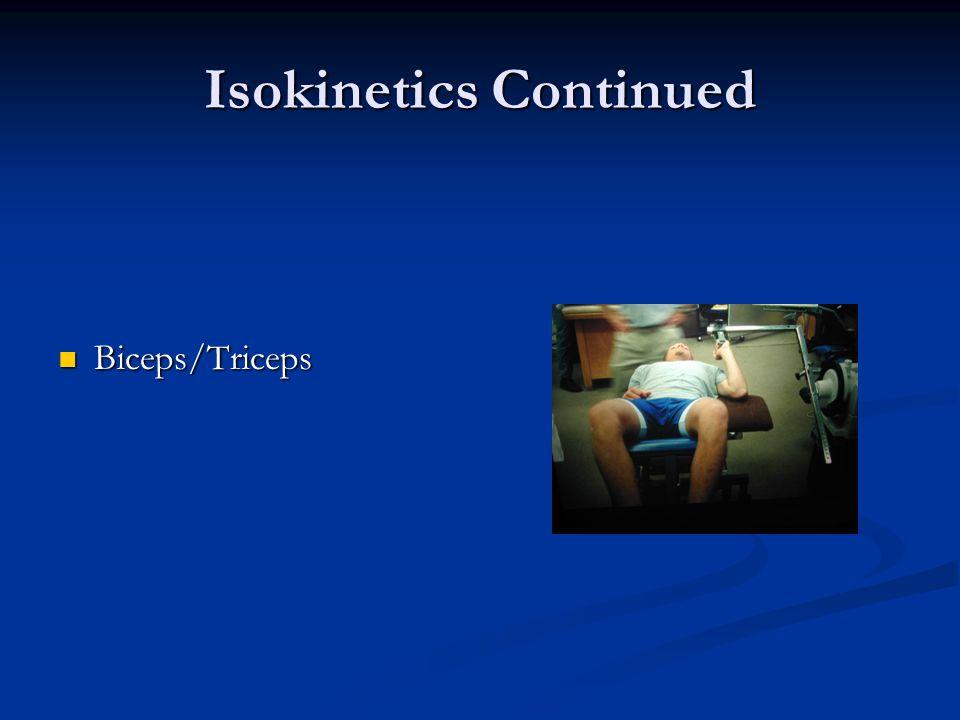 Isokinetics Continued