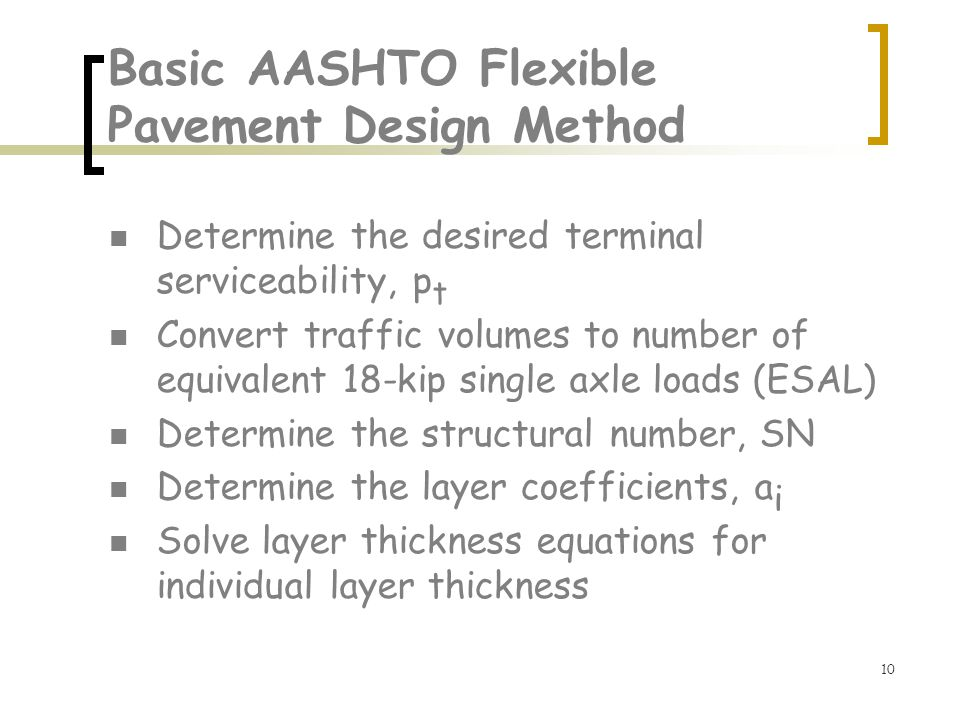 Basic AASHTO Flexible Pavement Design Method