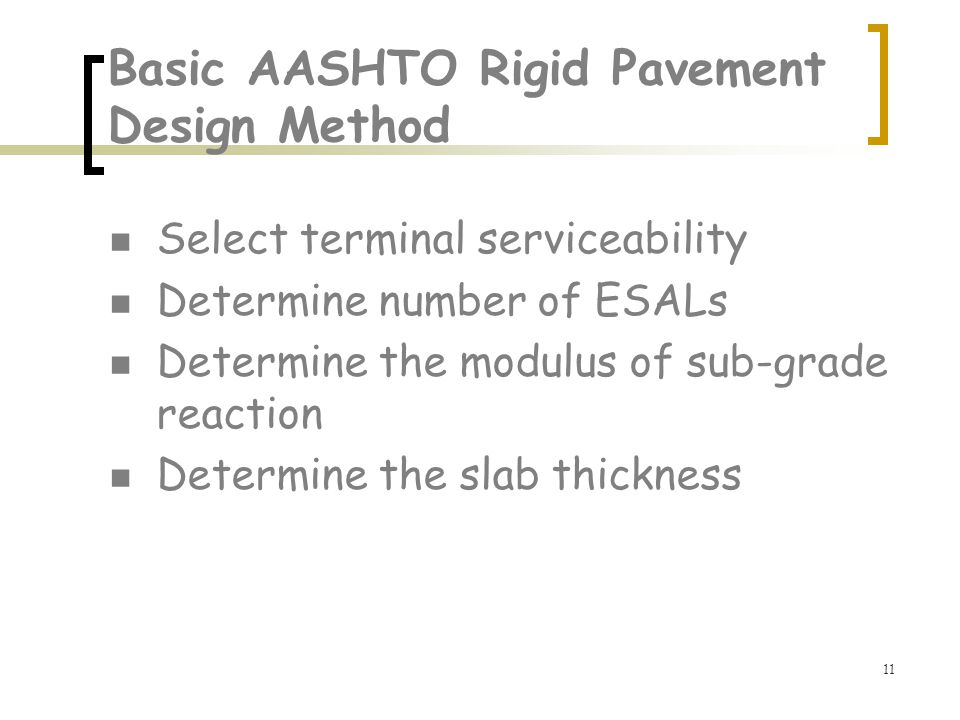 Basic AASHTO Rigid Pavement Design Method