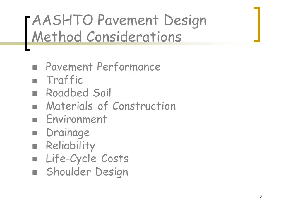 AASHTO Pavement Design Method Considerations