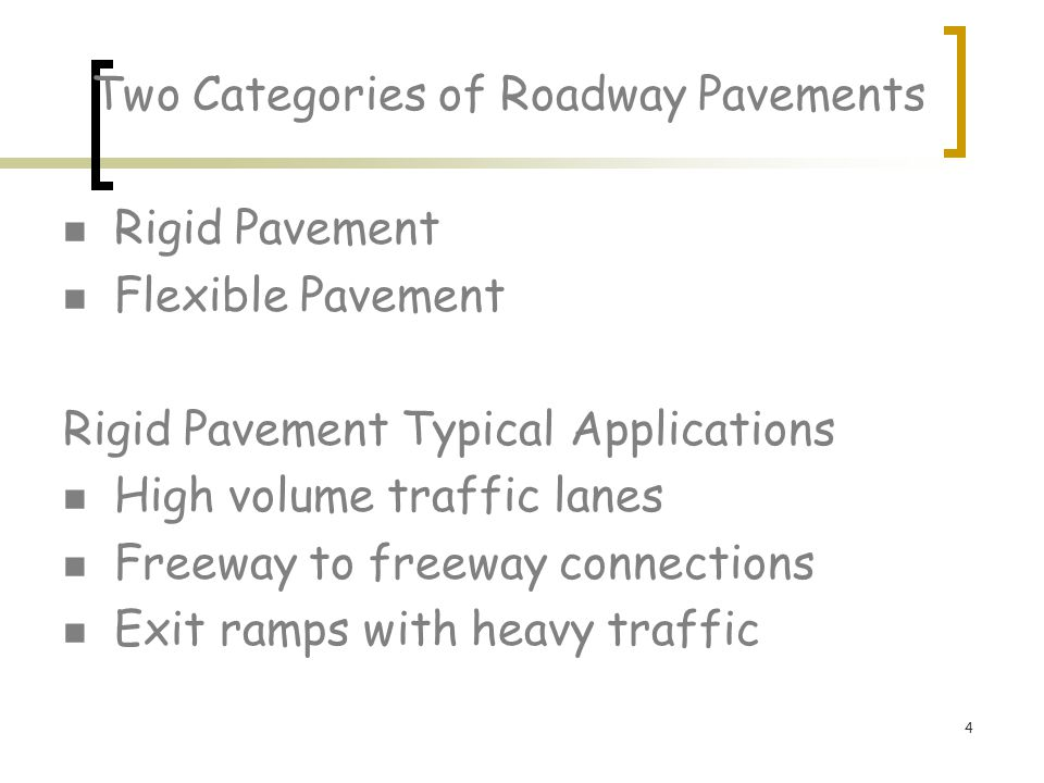 Two Categories of Roadway Pavements