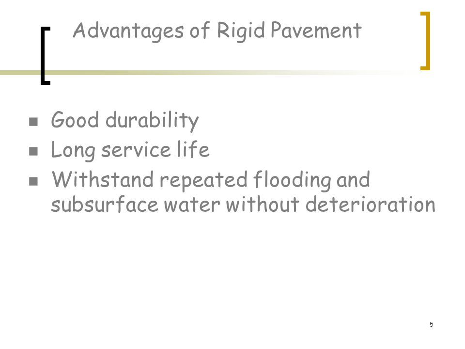 Advantages of Rigid Pavement
