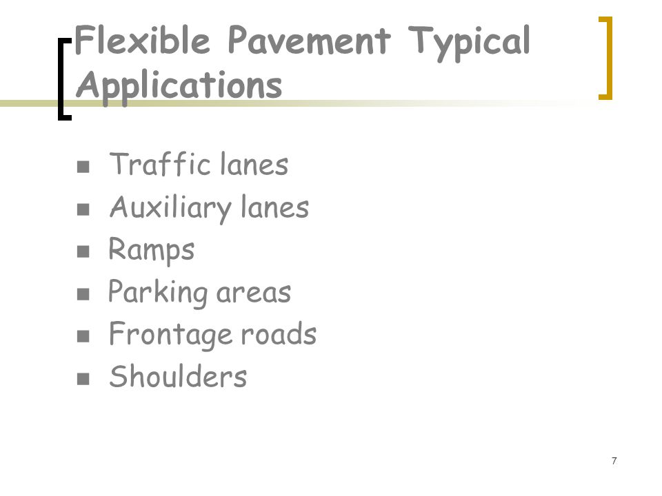 Flexible Pavement Typical Applications