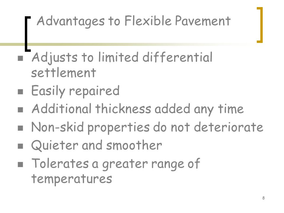 Advantages to Flexible Pavement