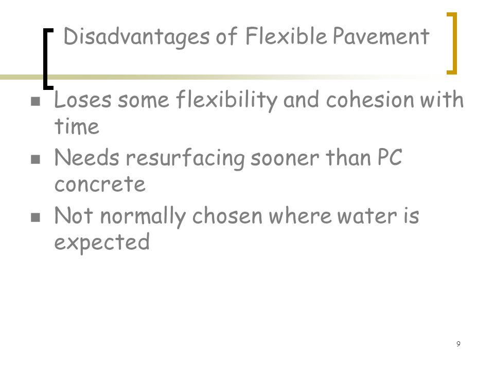 Disadvantages of Flexible Pavement