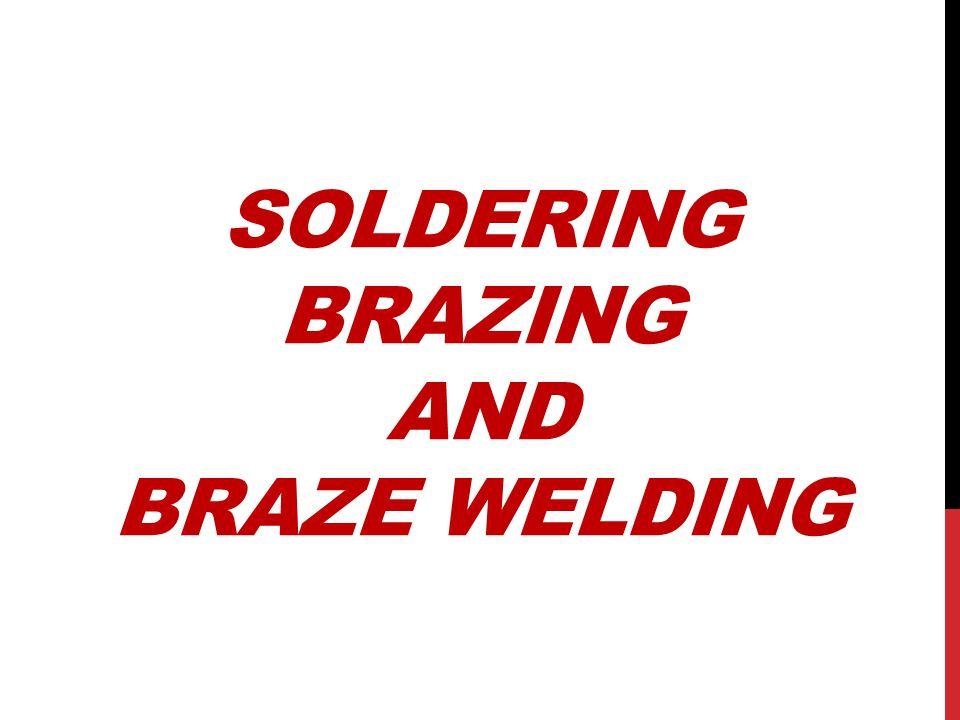 Soldering Brazing and Braze Welding