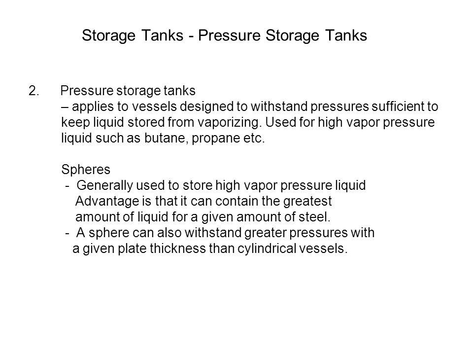 Storage Tanks - Pressure Storage Tanks