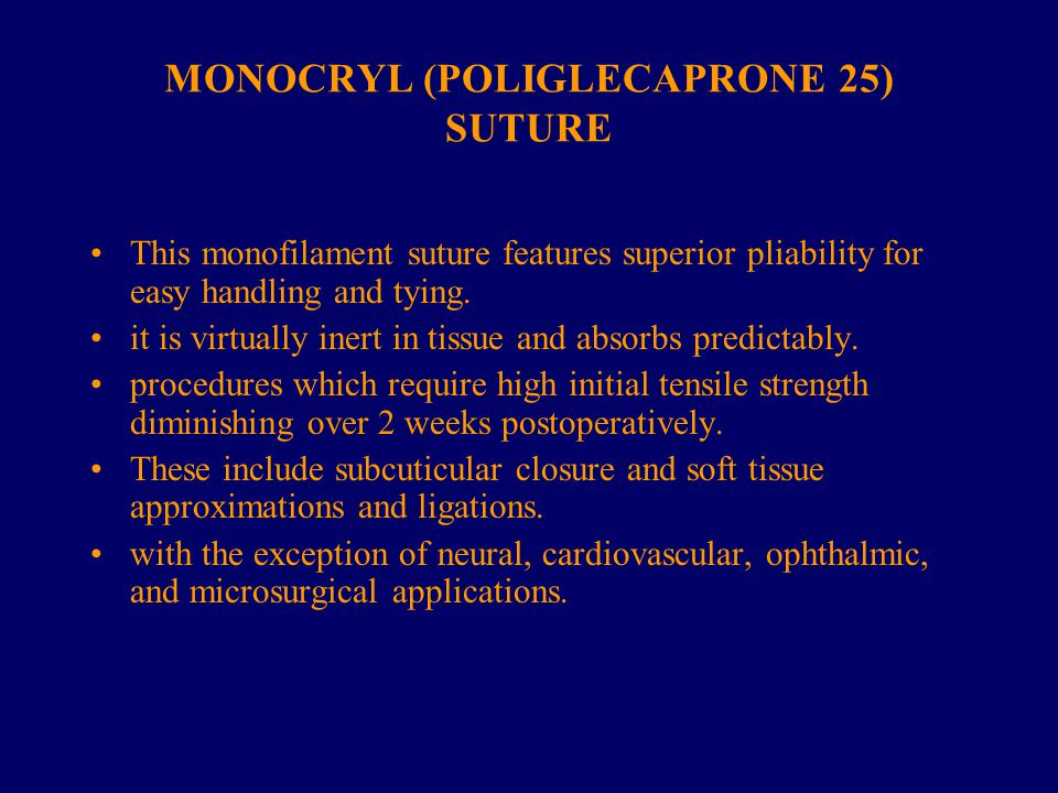 MONOCRYL (POLIGLECAPRONE 25) SUTURE