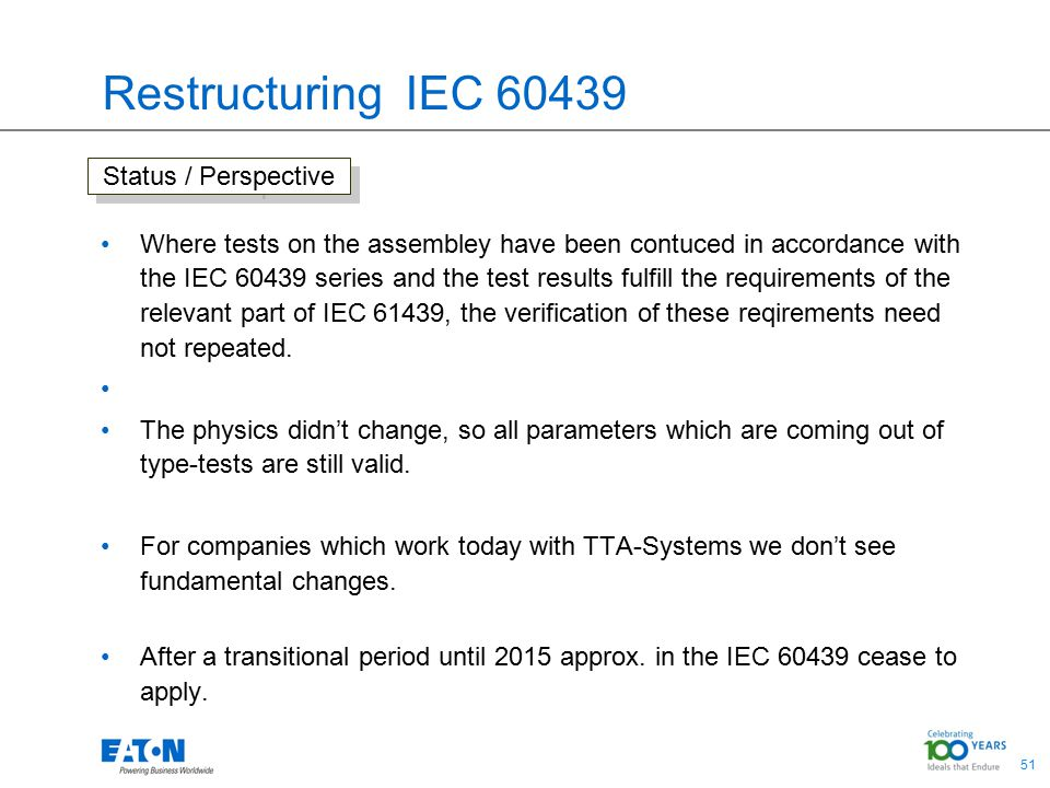 Restructuring IEC 60439 Status / Perspective