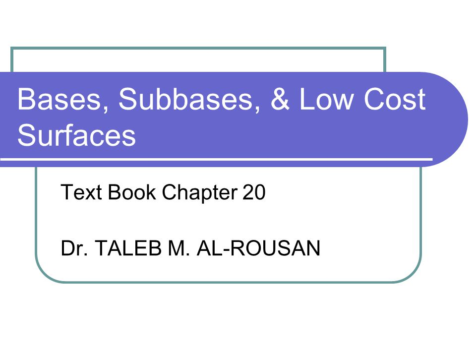 Bases, Subbases, & Low Cost Surfaces